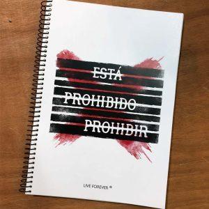 Libreta Prohibir - Live Forever