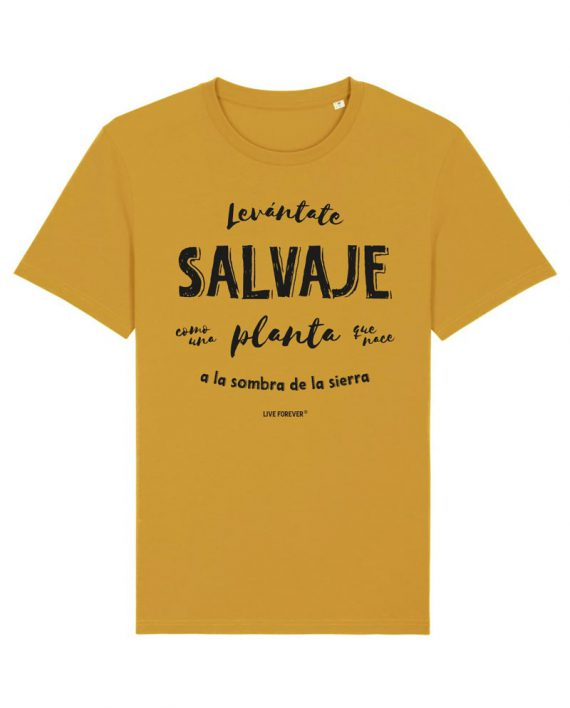 Camiseta Salvaje - Camiseta La Raíz - Camiseta Unisex - Live Forever ®